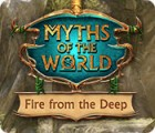 Myths of the World: Fire from the Deep 游戏