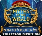 Myths of the World: Island of Forgotten Evil Collector's Edition 游戏