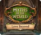 Myths of the World: Love Beyond 游戏
