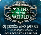 Myths of the World: Of Fiends and Fairies Collector's Edition 游戏