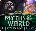 Myths of the World: Of Fiends and Fairies 游戏