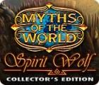 Myths of the World: Spirit Wolf Collector's Edition 游戏