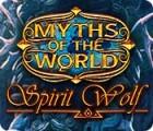 Myths of the World: Spirit Wolf 游戏
