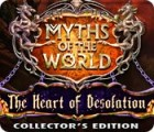Myths of the World: The Heart of Desolation Collector's Edition 游戏