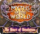 Myths of the World: The Heart of Desolation 游戏