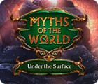 Myths of the World: Under the Surface 游戏