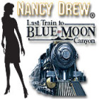 Nancy Drew - Last Train to Blue Moon Canyon 游戏