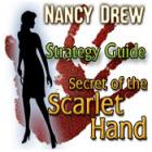 Nancy Drew: Secret of the Scarlet Hand Strategy Guide 游戏