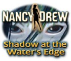 Nancy Drew: Shadow at the Water's Edge 游戏