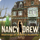 Nancy Drew: Warnings at Waverly Academy 游戏