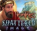 Nevertales: Shattered Image 游戏