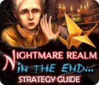 Nightmare Realm: In the End... Strategy Guide 游戏