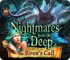 Nightmares from the Deep: The Siren's Call 游戏