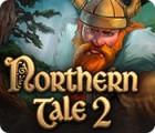 Northern Tale 2 游戏