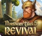 Northern Tales 5: Revival 游戏