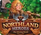 Northland Heroes: The missing druid 游戏
