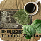 Off the Record: Linden Shades Collector's Edition 游戏