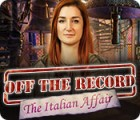 Off the Record: The Italian Affair 游戏