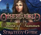 Otherworld: Omens of Summer Strategy Guide 游戏
