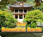 Our Beautiful Earth 游戏