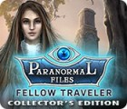 Paranormal Files: Fellow Traveler Collector's Edition 游戏