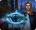 Paranormal Files: The Tall Man 游戏