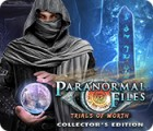 Paranormal Files: Trials of Worth Collector's Edition 游戏