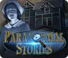Paranormal Stories 游戏