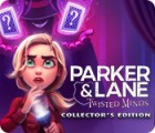 Parker & Lane: Twisted Minds Collector's Edition 游戏
