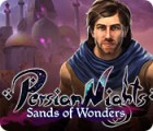 Persian Nights: Sands of Wonders 游戏