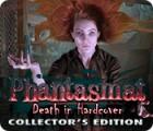 Phantasmat: Death in Hardcover Collector's Edition 游戏