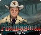Phantasmat: Déjà Vu 游戏