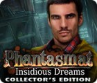 Phantasmat: Insidious Dreams Collector's Edition 游戏