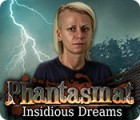 Phantasmat: Insidious Dreams 游戏
