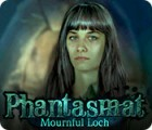 Phantasmat: Mournful Loch 游戏