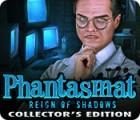 Phantasmat: Reign of Shadows Collector's Edition 游戏