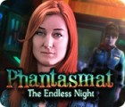 Phantasmat: The Endless Night 游戏