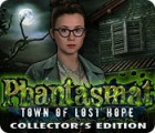 Phantasmat: Town of Lost Hope Collector's Edition 游戏