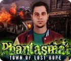 Phantasmat: Town of Lost Hope 游戏