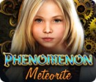 Phenomenon: Meteorite 游戏