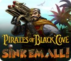 Pirates of Black Cove: Sink 'Em All! 游戏