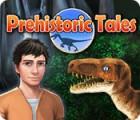 Prehistoric Tales 游戏