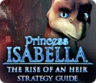 Princess Isabella: The Rise of an Heir Strategy Guide 游戏