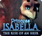 Princess Isabella: The Rise of an Heir 游戏