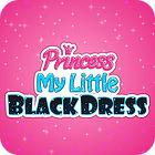 Princess. My Little Black Dress 游戏
