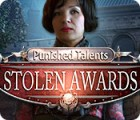 Punished Talents: Stolen Awards 游戏