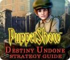 PuppetShow: Destiny Undone Strategy Guide 游戏