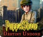 PuppetShow: Destiny Undone 游戏