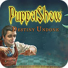 PuppetShow: Destiny Undone Collector's Edition 游戏