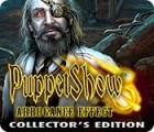 Puppet Show: Arrogance Effect Collector's Edition 游戏